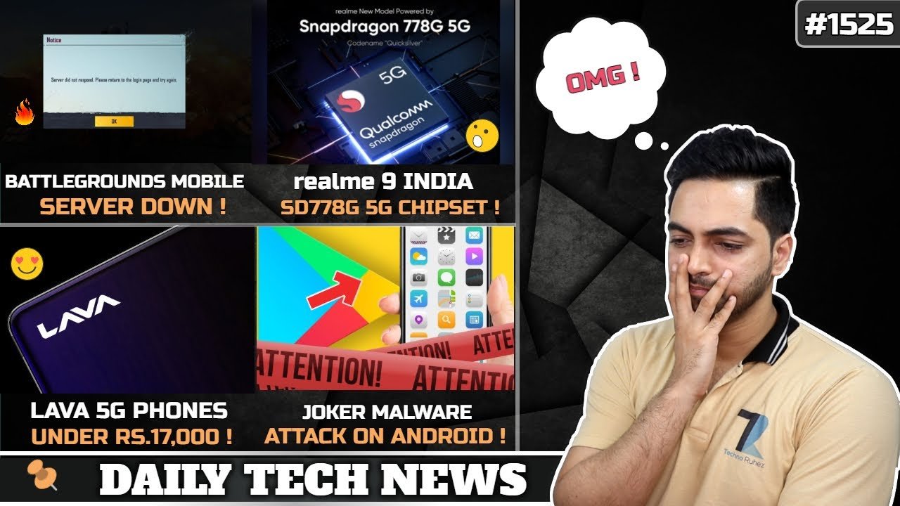 Battlegrounds Mobile Huge Server Down,realme 9 SD 778G,LAVA 5G Phone,MIUI 13 Features,Joker Malware