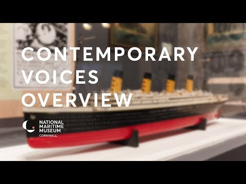 Titanic Stories | Contemporary Voices Overview | National Maritime Museum Cornwall