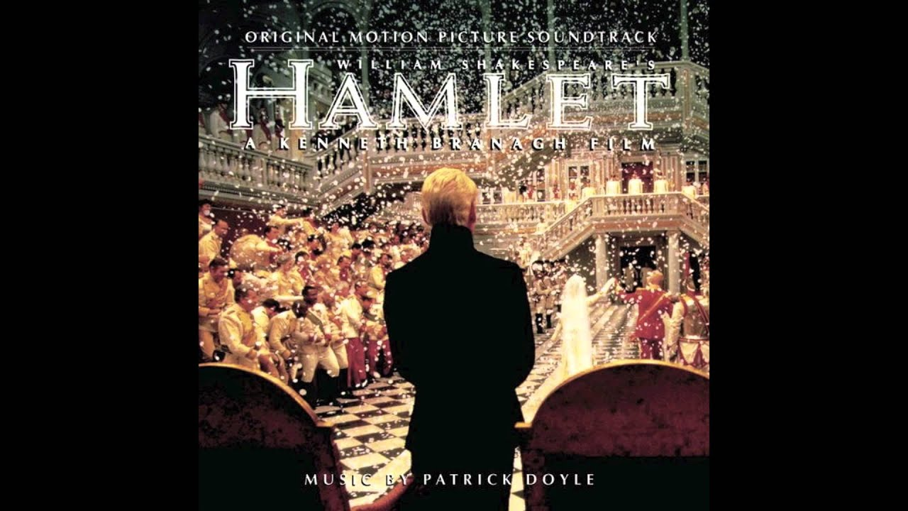 Hamlet Soundtrack 25 Goodnight Sweet Prince Patrick Doyle