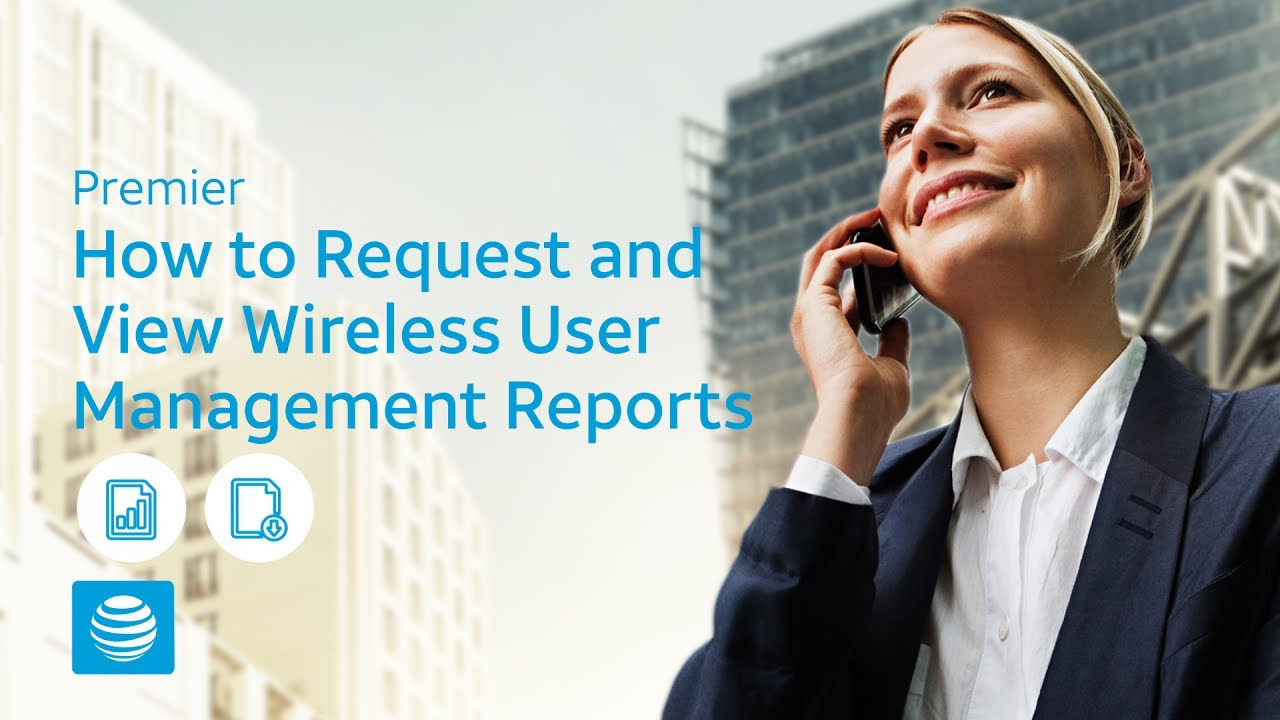 Request and View Wireless User Management Reports - AT&T ...