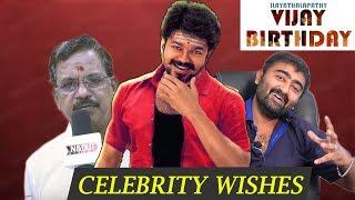 Celebrity Wishes | Ilayathalapathy Vijay's Birthday Special | Vijay Rasigargal