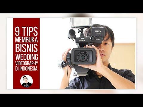 9 TIPS MEMBUKA BISNIS WEDDING VIDEOGRAPHY DI INDONESIA