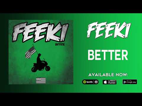 Feeki - Better (Official Audio)