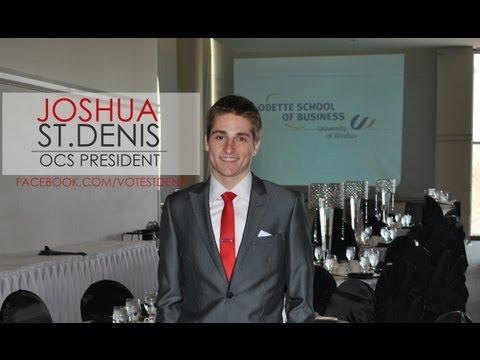 Joshua St.Denis for Odette Commerce Society President - The Platform