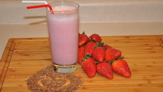 Weight Loss / Strawberry Flaxseed Oil Smoothie