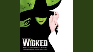 No Good Deed (From Wicked Original Broadway Cast Recording/2003) YouTube Videos