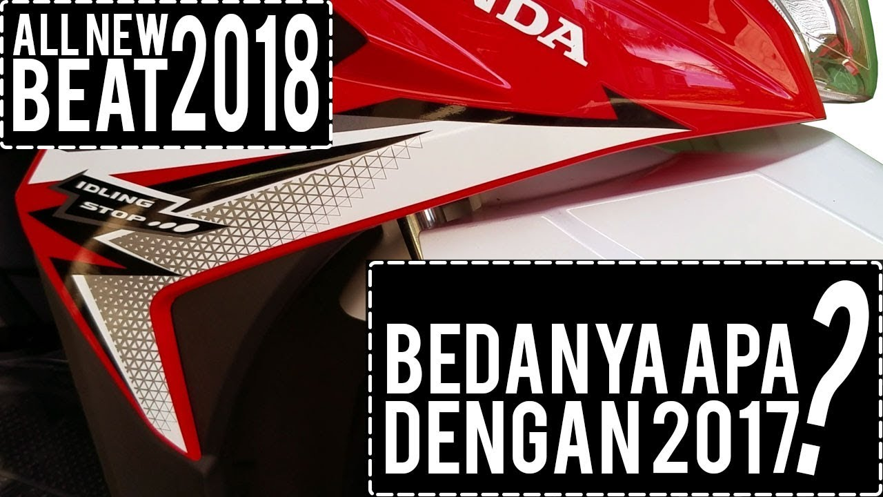 Review Honda All New Beat 2018 Perbedaan 2017 Sporty Esp Cbs Funk Red Black Kudus