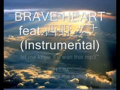03.BRAVE HEART feat.西野カナ(Instrumental)