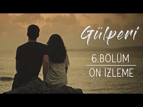 Gülperi | 6.Bölüm - Ön İzleme