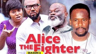ALICE THE FIGHTER 6 - 2018 LATEST NIGERIAN NOLLYWOOD MOVIES  TRENDING NOLLYWOOD MOVIES