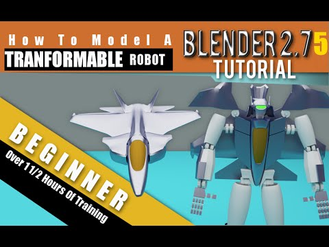 How To Model A Transformable Robot In Blender 2.75a