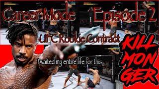 Killmonger UFC 3 GOAT Career Mode Episode 2 Rookie Contract