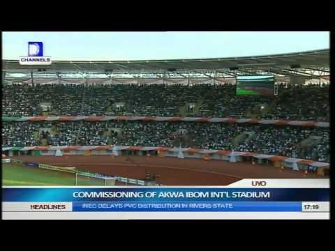 Commissioning  Of Akwa Ibom International Stadium pt.10