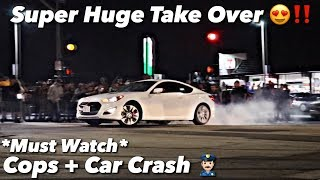 Car Meet Gets Super Wild Cops Show Up + Car Crash *Must Watch*