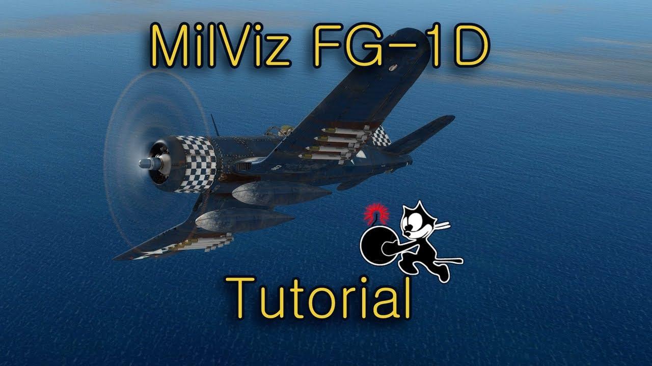MilViz FG-1D Corsair Tutorial