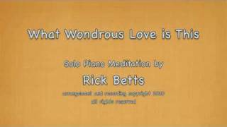 What Wondrous Love is This - Piano with Lyrics