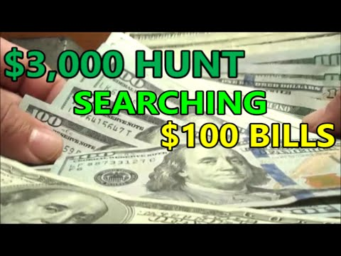 searching $3,000 in $100 DOLLAR BILLS, hunting for RARE NOTES, FANCY NOTES, ERROR and STAR NOTES