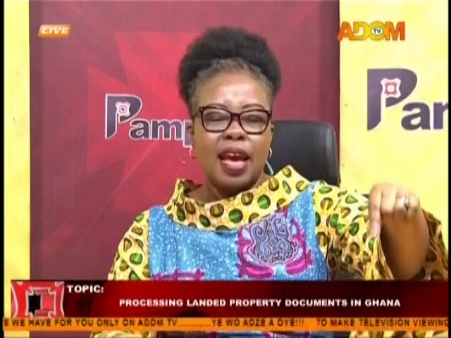 Processing Landed Property Documents In Ghana - Pampaso on Adom TV (7-8-18)