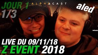 VOD ► Lancement du Z EVENT 2018 ! - Jour 1 - 1/3