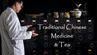 Tea & The Mysteries Of Traditional Chinese Medicine