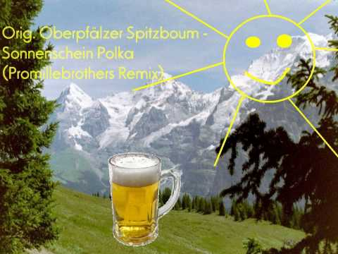 Orig  Oberpf lzer Spitzboum - Sonnenschein-Polka  Promillebr