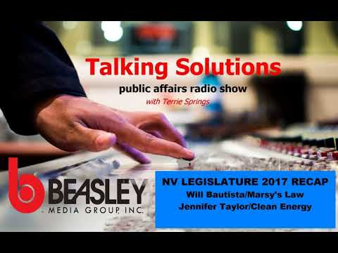Talking Solutions and a NV LEGISLATIVE UPDATE
