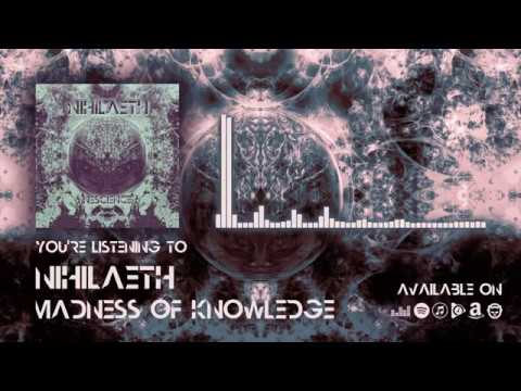 Nihilaeth - Madness Of Knowledge (Official Music)