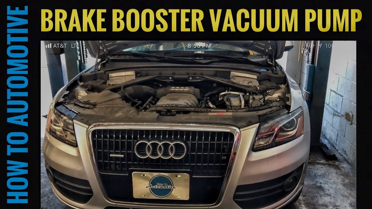 How to replace the brake booster vacuum pump on a 2009 for Motor oil for audi q5