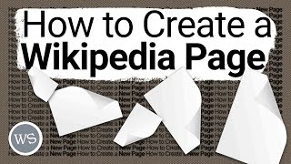 How to Create a Nęw Wikipedia Page | Tutorial