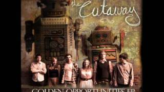 The Cutaway - Never Been Alone