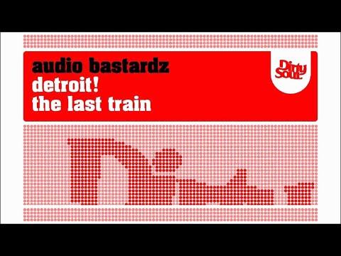 Audio Bastardz - Detroit!