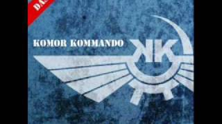 Komor Kommando - Das Oontz