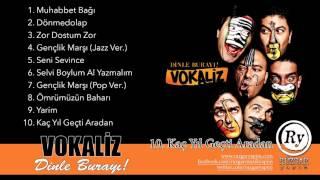 Vokaliz - Kaç Yıl Geçti Aradan (Official Audio)