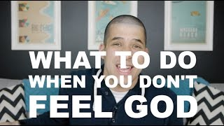 What To Do When You Don't Feel God | Jefferson Bethke
