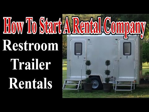 Restroom Trailer Rentals - Start A Rental Company