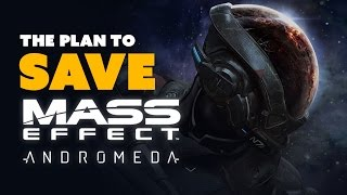 The Plan to SAVE Mass Effect Andromeda! - The Know Game News