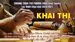 HTTL THÀNH LỢI - Chương trình thờ phượng Chúa - 26/09/2021