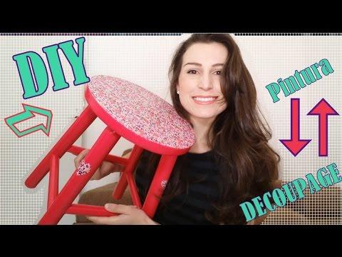 DIY - Banco decorado com pintura e decoupage - YouTube