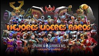 Power Rangers Legacy Wars:Top Lideres Raros