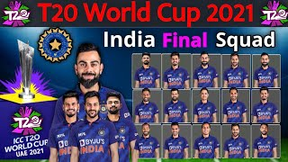 T20 World Cup 2021 Team India New And Final Squad | 15 Members Confirmed Squad For World Cup 2021