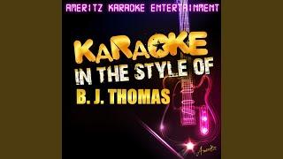 Let It Snow! Let It Snow! Let It Snow! (In the Style of B. J. Thomas) (Karaoke Version)