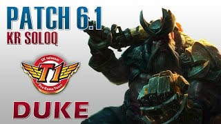 SKT T1 Duke - Gangplank Top Lane - KR SoloQ