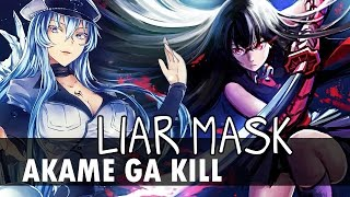 Video AKAME GA KILL! (OPENING 2) - LIAR MASK アカメが斬る! Op 2 🎤SHOUJY Cover download MP3, 3GP, MP4, WEBM, AVI, FLV Agustus 2018