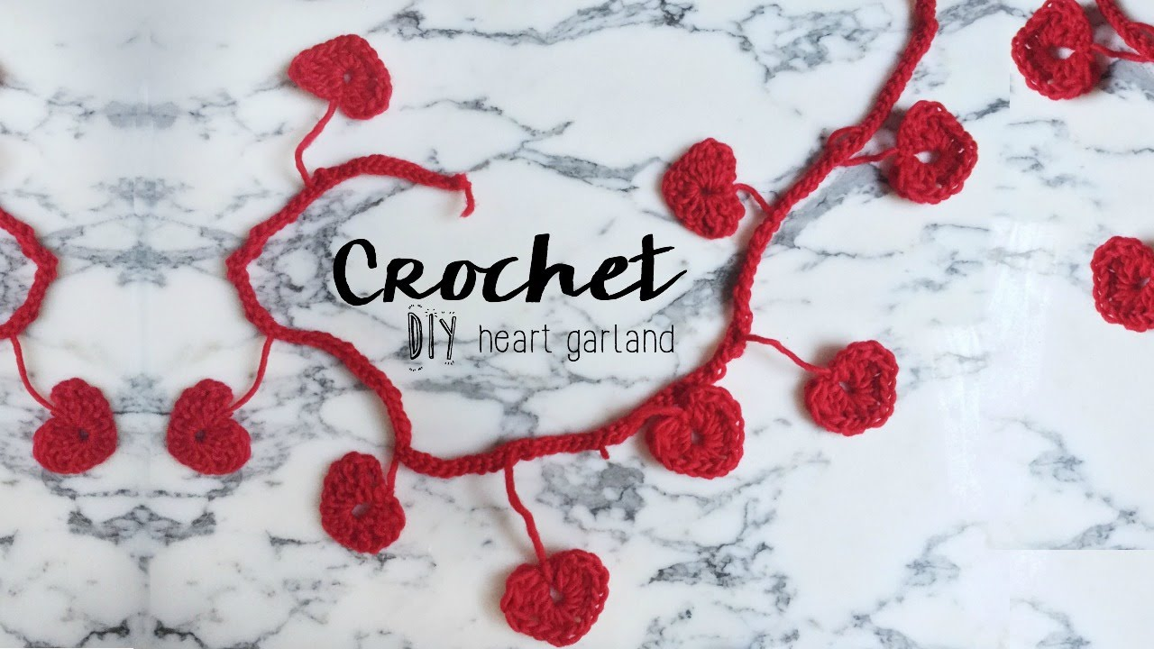 DIY Crochet Heart Garland // Valentines day - YouTube