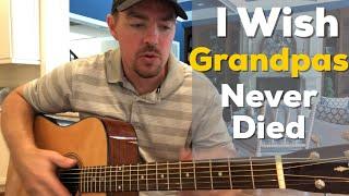 i wish grandpas never died | riley green | beginner guitar lesson