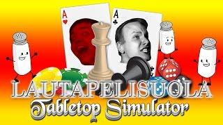 LAUTAPELISUOLAA - Tabletop Simulator
