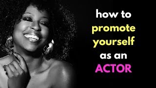 How To Promote Yourself As An Actor | #ActorsDailyBread Ep. 100