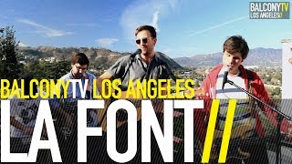 LA FONT - STEP STONE (BalconyTV)