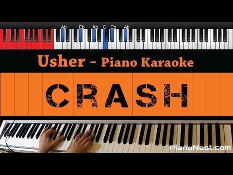 Usher - Crash - HIGHER Key (Piano Karaoke / Sing Along)