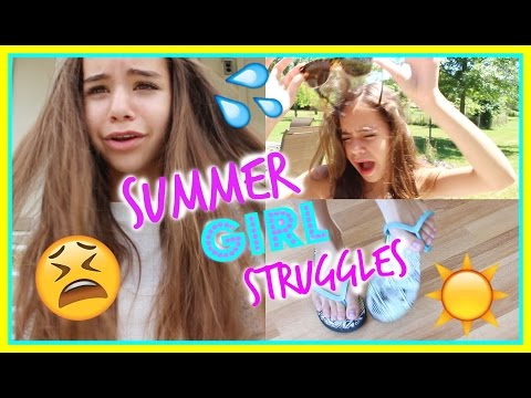 Summer Girl Struggles That Every GIRL Can Relate To!